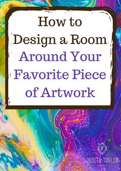 Tips and ideas to design a room around your favorite piece of artwork. The texture, colors, and size can all inspire an interior designer to create a room that you're sure to love. Best Paint Colors, Wall Colors, House Colors, Urban Street Art, Newel Posts, Boho Designs, Design Trends, Color Pop, About Me Blog