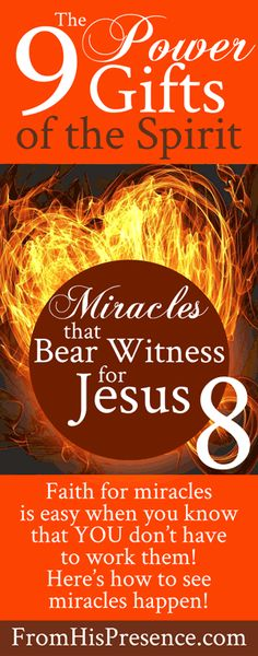 9 Power Gifts of the Spirit: Miracles that Bear Witness for Jesus | by Jamie Rohrbaugh | FromHisPresence.com