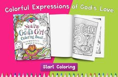 Create messages of Love and Truth with the You're God's Girl Coloring Book for Tweens!