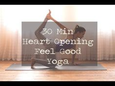 ++++++ 30 Min Heart Opening Feel Good Yoga - YouTube