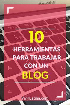 ¿Quieres hacer un blog y no sabes que herramientas puedes usar? Encuentra aquí  10 herramientas que te pueden ayudar