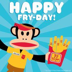 Happy Fry-Day by Paul Frank