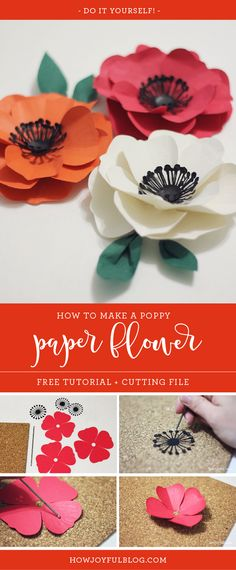 How to make a poppy flower with paper - tutorial and cutting files by Joy Kelley from @howjoyful via @howjoyful