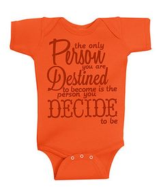 Take a look at this Happy Soul Orange You Are Who You Are Bodysuit - Infant on zulily today!