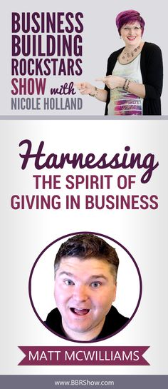 Matt McWilliams on Harnessing The Spirit Of Giving In Business  Matt helps online business owners and brands, small and large, to leverage the power of partners to grow their businesses. He teaches them how to make money as an affiliate and how to work better with affiliates.  Learn more: http://bbrshow.com/podcast/059/