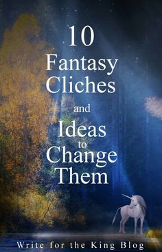 10 Fantasy Cliches and Ideas to Change Them (scheduled via http://www.tailwindapp.com?utm_source=pinterest&utm_medium=twpin&utm_content=post184388435&utm_campaign=scheduler_attribution)