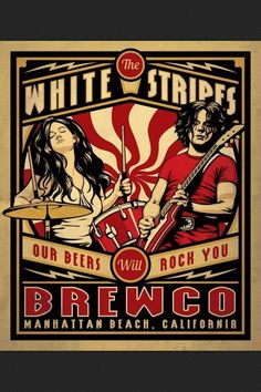 Best Film Posters : Poster #craftbeer #whitestripes affiche concert musique illustration