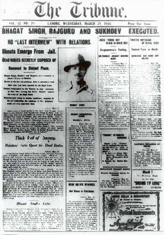 Old and rare newspapers - The Tribune, Edition of March 1931 announcing the execution of Bhagat Singh - Rare newspapers History Timeline, History Facts, History Images, Historical Quotes, Historical Pictures, Historical Monuments, Rare Pictures, Rare Photos, Bhagat Singh Biography