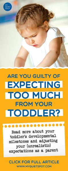 Adults tend to forget how the world looks like being a child. We expect our kids to act like mini adults, when in fact they are still immature to do so. Find out what you can and can't expect from your child. | parenting advice | positive parenting | mom advice | toddler | #momlife #toddler #kids #parenting