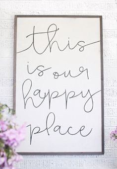 SIGN SHOWN: 24 wide x36 tall  LETTERING: white background/black lettering  FRAME: HOB wood frame  IMAGE: Styled by Susan @kindredvintage