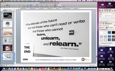 """A message for all of us and a mantra to live our lives by: Learn. Unlearn. Relearn.    Amen. Download my book """"In Remarkable we trust"""" from iTunes via iBooks. It's not your usual business book."""