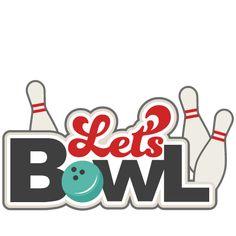 Let's Bowl SVG scrapbook title bowling svg cut files cute cute files for cricut free svg cuts cute svg files