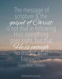 Matt Chandler Quote | blinkandnod.com #bible #bibleverse