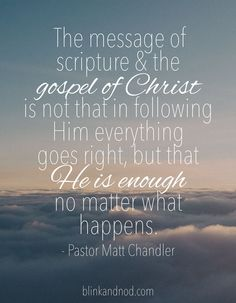 Matt Chandler Quote | blinkandnod.com #bible #bibleverse