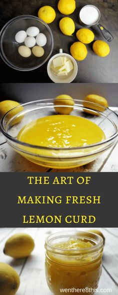 The Best Fresh Made Lemon Curd