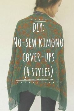 """DIY No-sew kimono cover-up. BY far best tutorial I've found. The """"kimono"""" or the kimono-inspired cover-up ('cause cummon. we all know they're not real kimonos. The Japanese should take their credit) is such a popular trend these days,… Good Tutorials, Sewing Tutorials, Sewing Hacks, Sewing Crafts, Sewing Projects, Sewing Patterns, Sewing Tips, No Sew Crafts, Knitting Projects"""
