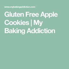 Gluten Free Apple Cookies   My Baking Addiction