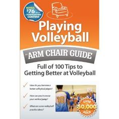 Playing Volleyball: An Arm Chair Guide Full of 100 Tips to Getting Better at Volleyball (Kindle Edition)  http://macaronflavors.com/amazonimage.php?p=B0051PL9ZO  B0051PL9ZO