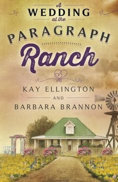 A Wedding At The Paragraph Ranch - New Adult Fiction