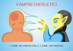 Il TERZO OCCHIO: Ladri di energia o VAMPIRI ENERGETICI (consapevoli ed inconsapevoli)