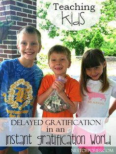 Teaching Kids Delayed Gratification in an Instant Gratification World.  How my kids save up their spending money.
