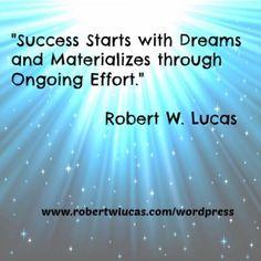Success Quotes - John Rohn and Robert W Lucas