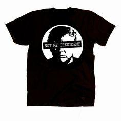 Not My President 2016 Election Anti Trump Shirt by artebanda