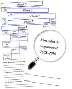 Cahier de comportement 2013-2014 Detective, Behavior, Preschool, Teacher, Classroom, Science, 2013, Communication, Charlotte