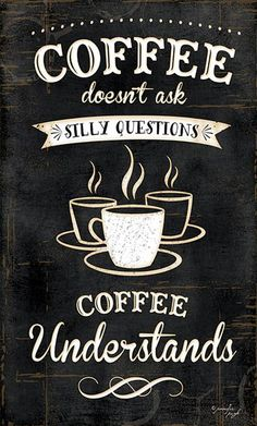 Another great find on 'Coffee Understands' Framed Wall Art I Love Coffee, Coffee Art, My Coffee, Coffee Shop, Coffee Cups, Coffee Lovers, Coffee Chalkboard, Chalkboard Art, Coffee Humor