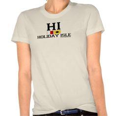 Holiday Isle. Tshirt