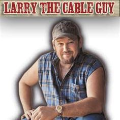 larry the cable guy also voice of mater in the cars movie