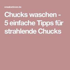 Chucks waschen - 5 einfache Tipps für strahlende Chucks