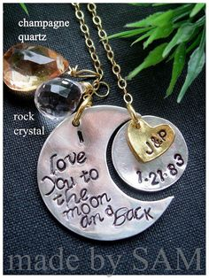 i  love you to the moon and back 1 Crescent moon 1 by madebysam, http://madebysam.ca/collection/crescent-moon/i-love-you-to-the-moon-and-back-1-crescent-moon-1-gold-heart-1-disc-date-name-2-stones-gold-filled-chain.html