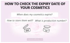 How To Check The Expiry Date Of Your Cosmetics