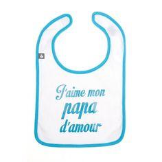 Bavoir J'aime mon Papa d'Amour turquoise BB&co