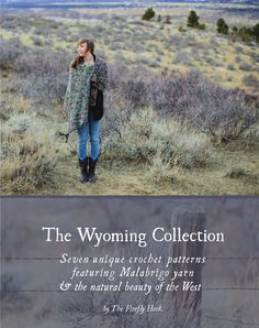 eBook The Wyoming Collection: Seven unique crochet patterns featuring Malabrigo yarn and that natural beauty of the West.