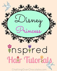 Tutorials and videos to help you recreate the signature hairstyles of the Disney Princesses