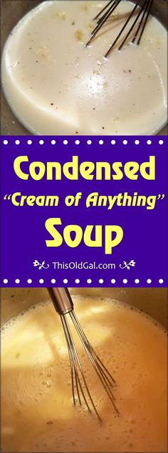 """Condensed """"Cream of Anything"""" Soup"""