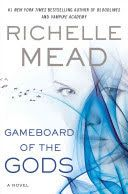 """Gameboard of the Gods, the first installment of Richelle Mead's Age of X series, will have all the elements that have made her YA Vampire Academy and Bloodlines series such megasuccesses: sexy, irresistible characters; romantic and mythological intrigue; and relentless action and suspense""""-- Provided by publisher."""