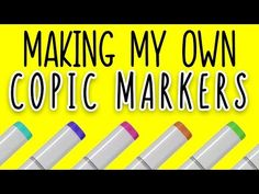 MAKING COPIC MARKER COLORS FROM SCRATCH - YouTube