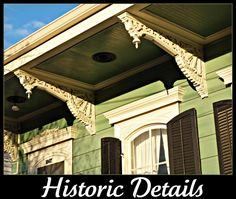 Historic Details, New Orleans Homes