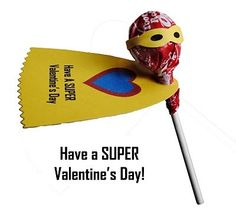 """It's a bird. It's a plane. It's Super Valentine! Boys love superheroes, and that's a fact — so treat your tot to a """"super"""" V Day treat with this caped crusader of a lollipop. To download the free printable template, visit Zakka Life."""