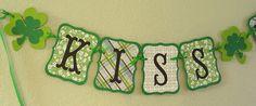 KISS ME Banner/Garland St Patrick's Day decoration by makentake, $18.20