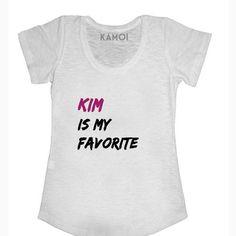 Camiseta Kim Is My Favorite