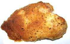 Man That Stuff Is Good!: Parmesan Crusted Chicken