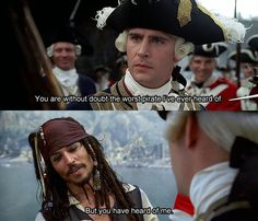 i must say that i have heard of you and i think you are the best pirate i have ever seen