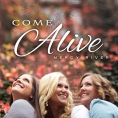 "For Mother's Day! Grab Mercy River's new album, ""Come Alive."" Songs that make you wanna dance, and songs that will make you wanna cry. Give Mom the gift of great uplifting music!"