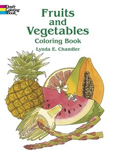 Fruits and Vegetables Coloring Book Price:$4.99
