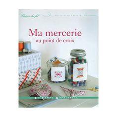 Ma mercerie au point de croix: Amazon.de: Marie-Anne Réthoret-Mélin: Englische Bücher