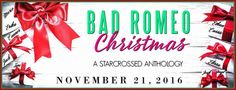 BANNER: BAD ROMEO CHRISTMAS: A Starcrossed Anthology by Leisa Rayven | Kindle Friends Forever